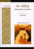 The Book of Misers: Al-Bukhalaa (Great Books of Islamic Civilisation)