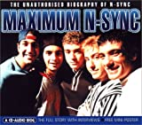 img - for Maximum Nsync: The Unauthorised Biography of Nsync (Maximum series) book / textbook / text book