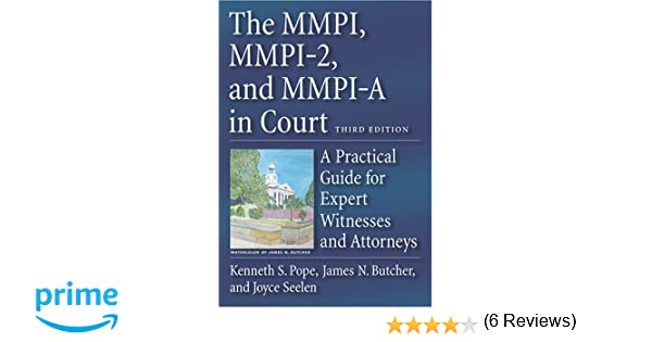 Amazon the mmpi mmpi 2 mmpi a in court a practical guide amazon the mmpi mmpi 2 mmpi a in court a practical guide for expert witnesses and attorneys 9781591473978 kenneth s pope james n butcher fandeluxe Image collections