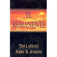 El Remanente = The Remnant (Left Behind)