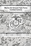 Marine Air-Ground Task Force Combat Camera, U. S. Corps, 1490561285