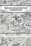 Marine Air-Ground Task Force Combat Camera, U. S. Corps, 1490561285