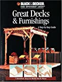Great Decks and Furnishings, Black & Decker, The Editors of Creative Publishing international, 0865734879