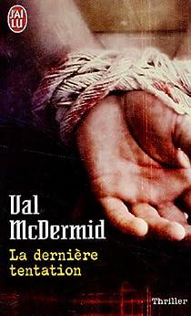 La dernière tentation par McDermid