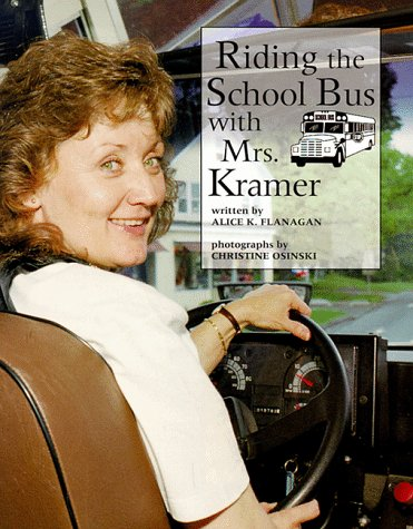 Riding the School Bus With Mrs. Kramer (Our Neighborhood)