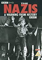 Nazis: - A Warning From History