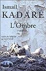 L'Ombre par Kadaré