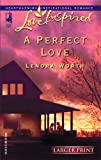 A Perfect Love, Lenora Worth, 0373812442