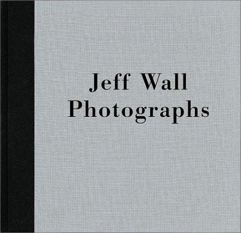 Read Online Jeff Wall: Photographs ebook