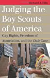 Judging the Boy Scouts of America, Richard J. Ellis, 0700619518