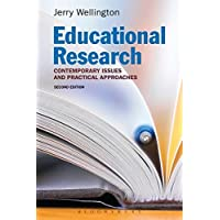 Educational Research: Contemporary Issues and Practical Approaches