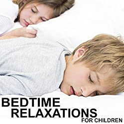 Bedtime Relaxations for Children