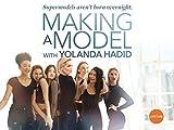 Making a Model with Yolanda Hadid Season 1