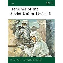 Heroines of the Soviet Union 1941–45