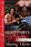The Best Parts [Cade Creek 7] (Siren Publishing Everlasting Classic ManLove)