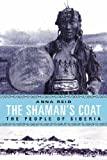 Front cover for the book The Shaman's Coat : A Native History of Siberia by Anna Reid