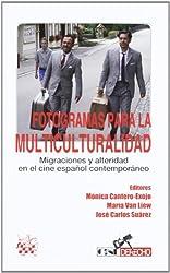 Fotogramas para la multiculturalidad (Spanish Edition)