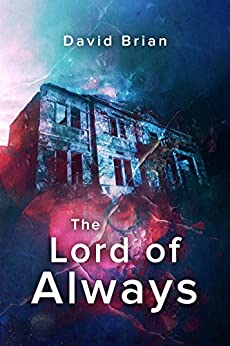 The Lord of Always by [Brian, David]