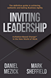 Inviting Leadership: Invitation-Based Change™ in the New World of Work (English Edition)