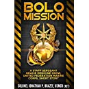 BOLO Mission: A Staff Sergeant Gracie Medicine Crow, United Federation Marine Corps, Short Story