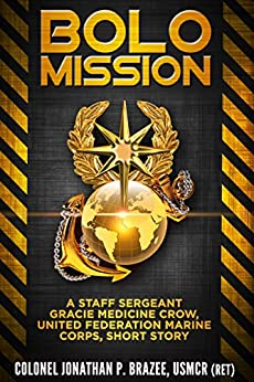 BOLO Mission: A Staff Sergeant Gracie Medicine Crow, United Federation