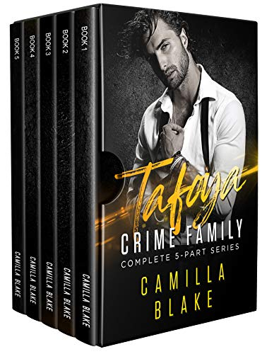 (Tafoya Crime Family: Complete 5-Part Series)