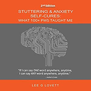 Stuttering & Anxiety Self-Cures Audiobook