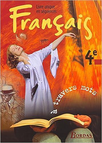 Amazon Com Francais 4eme A Travers De Mots French