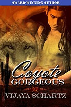 Coyote Gorgeous by [Schartz, Vijaya]