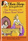 The Princess of the Fillmore Street School, Marjorie Weinman Sharmat and Mitchell Sharmat, 0385902913