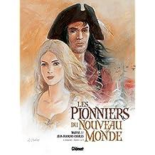 PIONNIERS DU NOUVEAU MONDE INTÉGRALE 1 : T.01 À T.04
