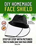 DIY HOMEMADE FACE SHIELD: how to make you own