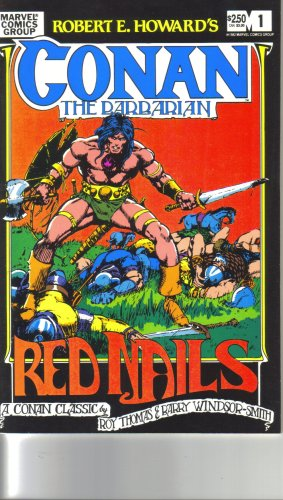 Robert E. Howard's Conan the Barbarian: Red Nails issue #1 (A Conan Classic by Roy Thomas and Barry Windsor-Smith, Volume 1)