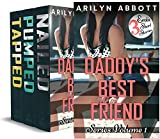 Daddy's Best Friend Volume 1: Three older man / younger woman first time erotic short stories
