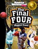 img - for The Final Four: All about College Basketball's Biggest Event (Winner Takes All) book / textbook / text book