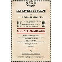 Les Livres de Jakób (Littérature étrangère) (French Edition)
