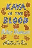 Kava in the Blood: A Personal & Political Memoir