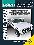 Chilton 26662 Ford Pick-Up & Bronco Repair Manual (1973-1979)