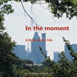 In the Moment, Serge Prengel, 1892482193