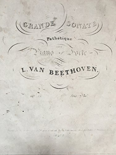 (Beethoven, Ludwig van. (1770-1827): Grande Sonate Pathétique pour Piano-Forte. Op. 13.)