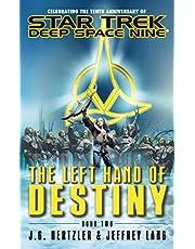 The Left Hand of Destiny Book Two (Star Trek: Deep Space Nine 2)