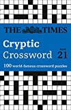 The Times Cryptic Crossword Book 21: 100 World-Famous Crossword Puzzles