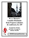 Laudate Dominum for Soprano, Clarinet and Piano By W.A Mozart