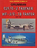 Grumman S2F/S-2 Tracker and WF-2/E-1B Tracer Part