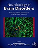 img - for Neurobiology of Brain Disorders: Biological Basis of Neurological and Psychiatric Disorders book / textbook / text book
