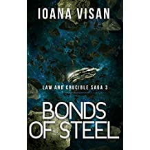 Bonds of Steel (Law and Crucible Saga Book 3)