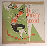 1953 The Merry Yodeler with Austrian Fol