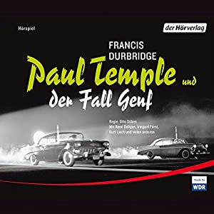 Paul Temple und der Fall Genf Performance