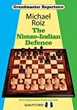 The Nimzo-indian Defence (grandmaster Repertoire)-Michael Roiz