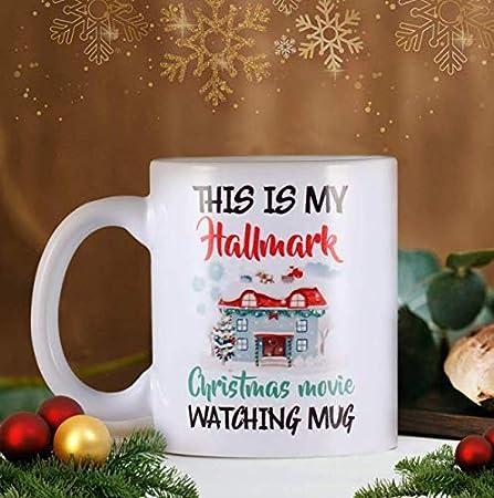 This Is My Hallmark Christmas Movie Watching Mug I Just Want To Watch Hallmark Christmas Movies